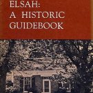 Elsah, A Historic Guidebook Mississippi River Town ILLINOIS VILLAGE History Alton St. Louis