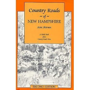 Country Roads of New Hampshire Guide Book HISTORY Historic Sites