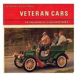 VETERAN CARS Antique Automobiles BOOK Rolls Royce SUNBEAM Cadillac MERCEDES Fiat AUTOS