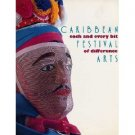 Caribbean Festival ART Museum Exhibition Catalog FLOATS Costumes AFRICAN Masks DANCING