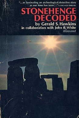 Stonehenge Decoded BOOK Ancient History Symbolism Astronomy ART Stone Monuments ENGLAND