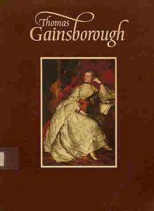Thomas Gainsborough ART BOOK 18th Century British Artist Paintings Drawings Portraits Landscapes