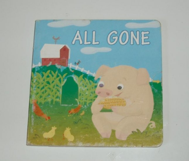 ALL Gone Pig Board Book Baby toddler