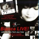 Bianca Live With The New York Jazz Cats