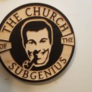 The Church of the Subgenius Wood Sign