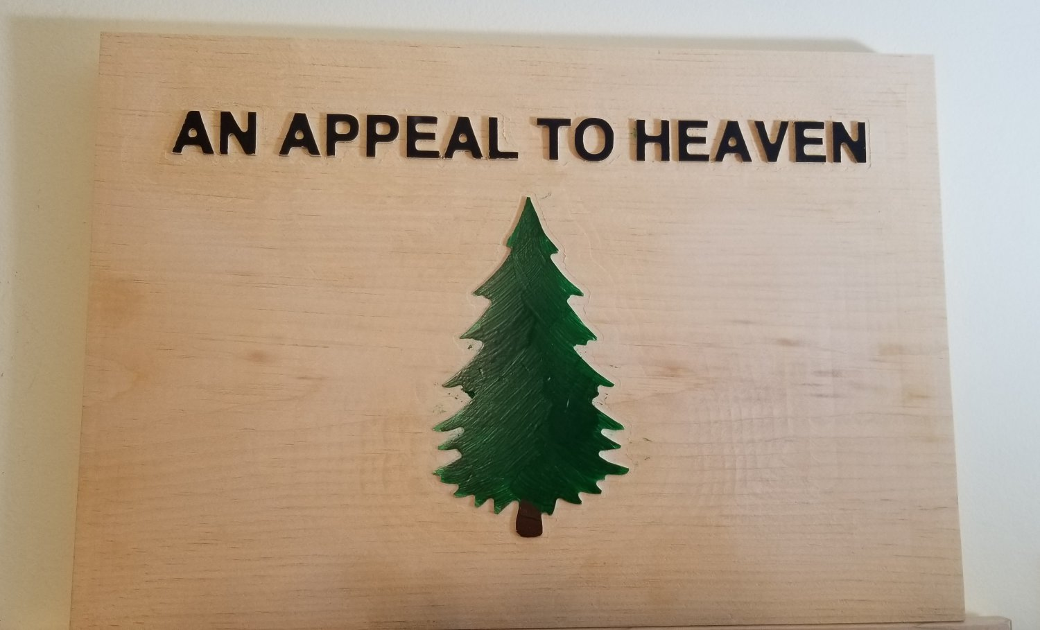 An Appeal to Heaven Wood Sign