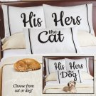 "HIS & HERS & The cat pillowcase set 30"" x 20"" polyester white w/ black & grey borders free shipping"