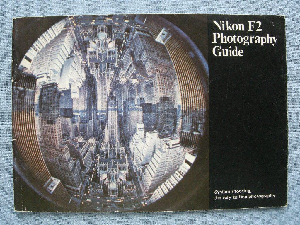 Vintage Nikon F2 Original Photography Guide