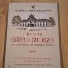 Wine Label Château Ogier De Gourgues First Côte De Bordeaux 1999 New
