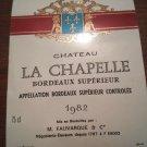 Wine Label Château La Chapelle Bordeaux Supérieur 1982 New
