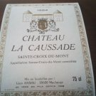 Wine Label Château La Caussade Sainte Croix Du Mont 1984 New