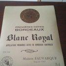 Label Of Royal White Wine First Côte De Bordeaux Neuve