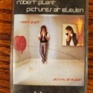 Robert Plant Formerly of Led Zeppelin Pictures at Eleven 1982 Cassette Tape