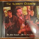 The Slippery Chickens We Aint Scared We're Just Chicken CD Compact Disc Rockabilly Vintage Rock