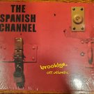 The Spanish Channel Brooklyn Off Atlantic CD Compact Disc New Sealed Pop Rock