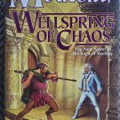 L.E. Modesitt Jr. Wellspring of Chaos Hardcover Lost The Saga of Recluse Series 1st Edition 2004