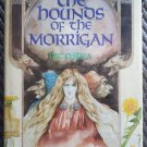 The Hounds Of The Morrigan Pat O'Shea 1st American Edition Hardcover Celtic Mythology