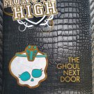 Monster High The Ghoul Next Door Lisi Harrison Hardcover Book 1st Edition 2011