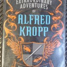 The Extraordinary Adventures of Alfred Kropp Rick Yancy Hardcover Dustjacket 1st US Edition