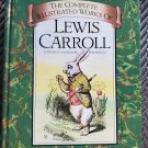 The Complete Illustrated Works of Lewis Carroll Hardcover 1986 276 Original Drawings