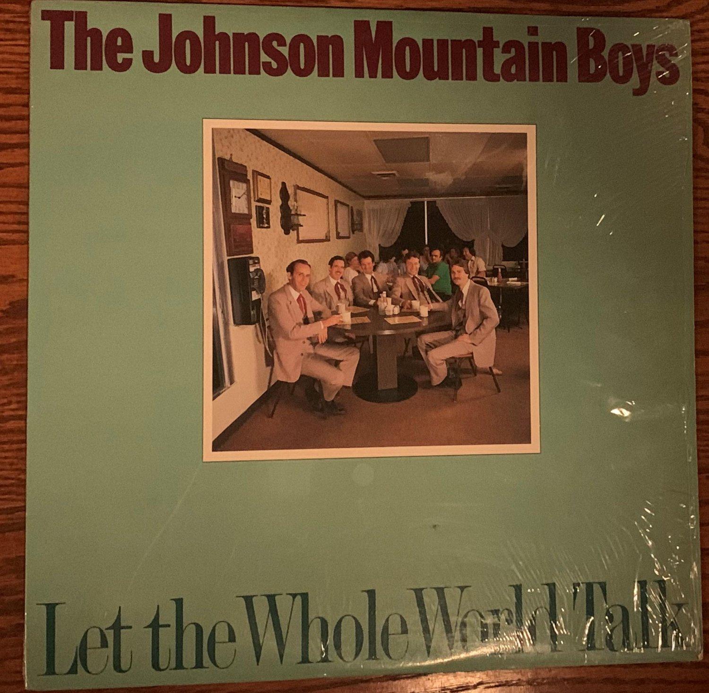 The Johnson Mountain Boys Let The Whole World Talk Rounder 0225 33 RPM Vinyl Record LP