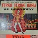 Ferko String Band On Broadway Philadelphia Mummers 33 RPM Album LP Record