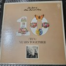 The Best Of Peter Paul And Mary 10 Ten Years Together Folk Music 33 RPM Album LP Record