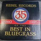 Rebel Records 35 Years Of The Best In Bluegrass 1960-1995 Compact Disc 4 CD Set