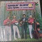 Larry Sparks & The Lonesome Ramblers Ramblin' Bluegrass LP 33 RPM Record Vinyl