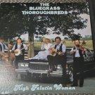 The Bluegrass Thoroughbreds High Falutin Woman 33 RPM Vinyl LP Record