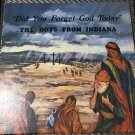 The Boys From Indiana Did You Forget God Today Signed Autographed LP Record
