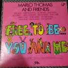 Marlo Thomas & Friends Free To Be You And Me LP Record Vinyl 33 RPM