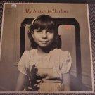 Barbara Barbra Streisand My Name Is Barbra 1965 Mono LP Record Vinyl 33 RPM