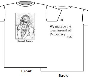 Roosevelt Democrat white t shirt cotton