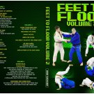 Feet To Floor Volume 2 by John Danaher