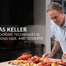 MasterClass - Thomas Keller Teaches Cooking Techniques III + PDF Workbook