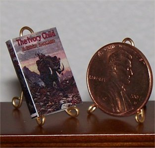Dollhouse Miniature The Ivory Child by H. Rider Haggard