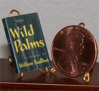 Dollhouse Miniature Book Wild Palms by William Faulkner