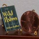 Dollhouse Miniature Book Wild Palms by William Faulkner