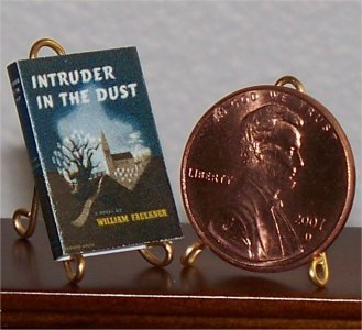 Dollhouse Miniature Intruder in the Dust by Wm Faulkner