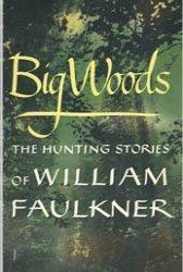 Dollhouse Miniature Book Big Woods by William Faulkner
