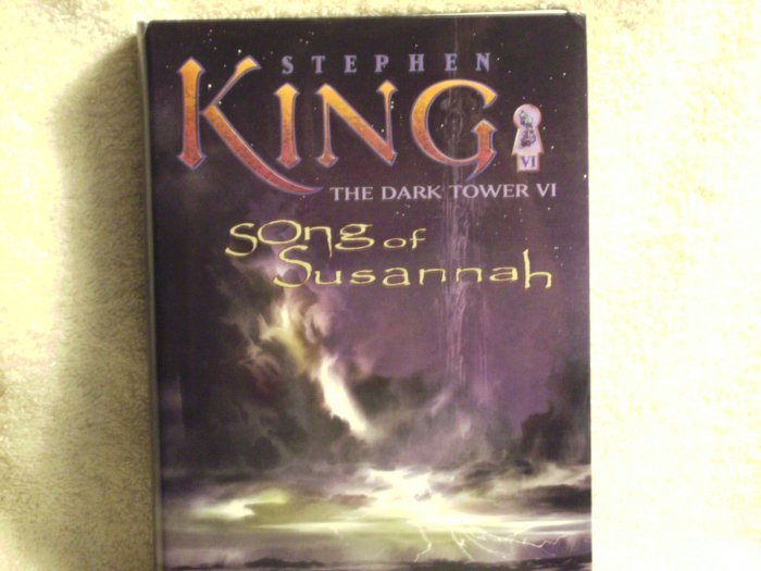 The Dark Tower VI Song of Susannah by Stephen King - NEW