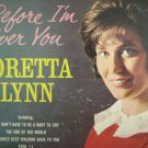 Loretta Lynn - Before I'm Over You
