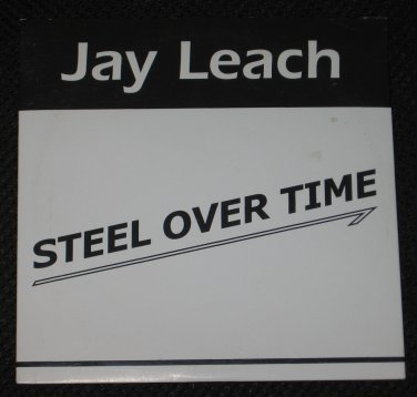 Jay Leach Steel Over Time CD Willie Nelson Stevie Wonder Leon McAulliffe Reuben Morgan RARE