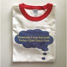 Funny Humor Yesterday I Was Sarcastic Today I Don't Care Ringer T-shirt Small