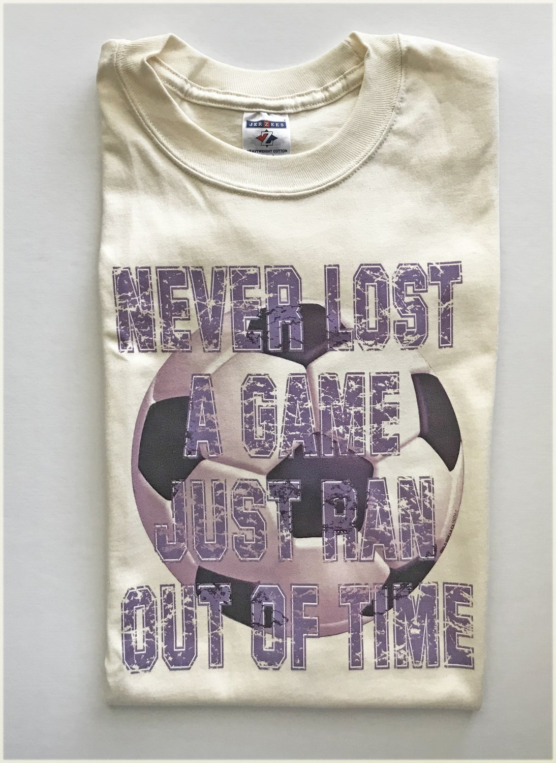 Never Lost A Game Just Ran Out of Time Soccer T-Shirt Large