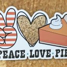 Peace Love and Pie Thanksgiving Holiday Sticker