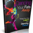 Dancing Your Fats Away