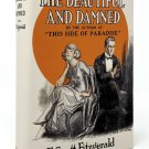 The Beautiful and Damned by Francis Scott Fitzgerald