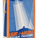 Light in August by William Cuthbert Faulkner